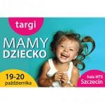 19-20.10.2013 Targi MAMY DZIECKO w Szczecinie