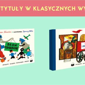 """Seria książek """"Muzeum Książki Dziecięcej Poleca"""""""