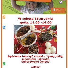 15.12.2018 r. - Świąteczne Warsztaty Twórcze! Wyspy Leonarda.